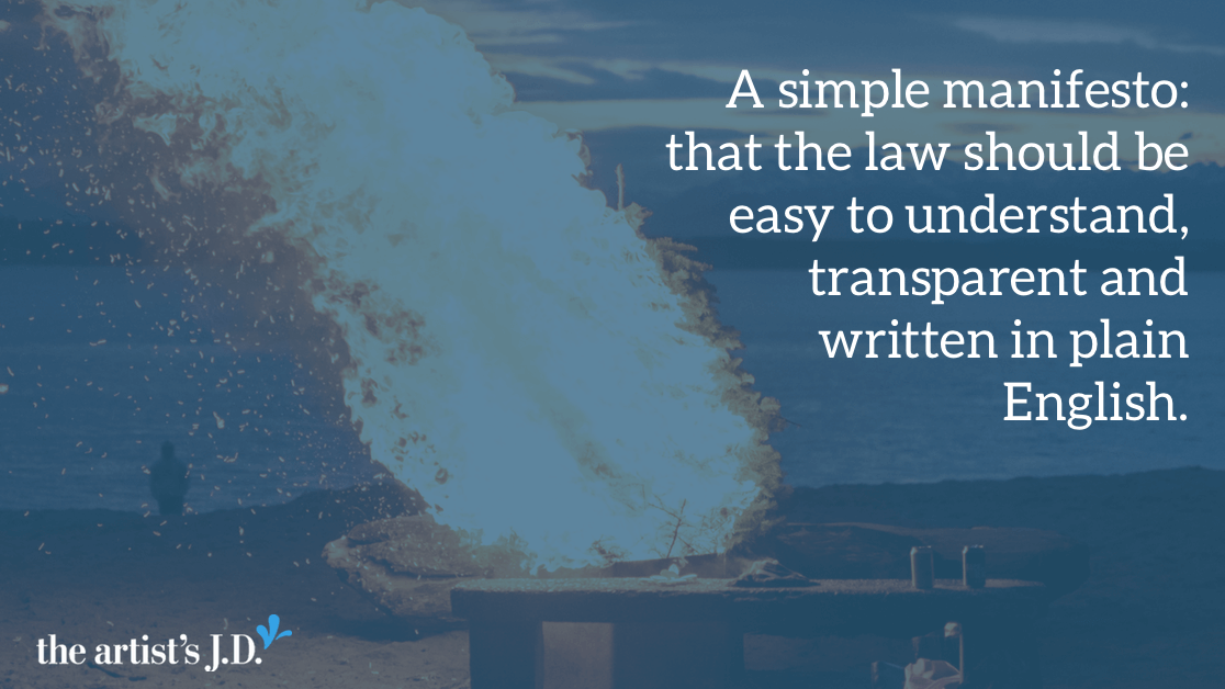 A simple manifesto: that the law should be easy to understand, transparent, contain visuals, and written in plain English. Not too outrageous, right?