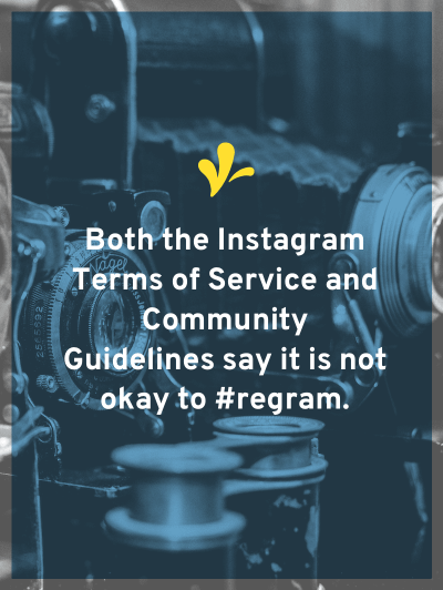 I dug into the Instagram terms of service & community guidelines to learn if it is okay to use #regram share other's photos.