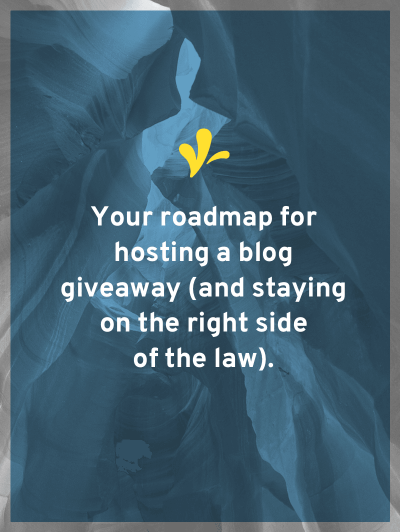 Bloggers commonly host giveaways. However very few know how to do a blog giveaway and stay on the right side of the law.