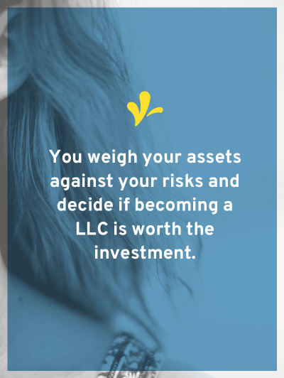 Do you know the two factors you need to consider to decide if it's time to become a LLC? What these factors are and the secret to making the decision.