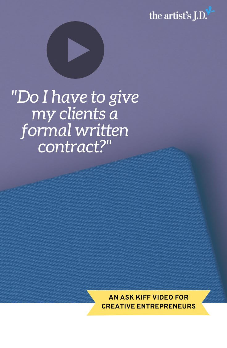 Do I have to give my clients a formal written contract? | Did you know that your contract doesn't have to be long and stuffed with legal jargon to be valid?