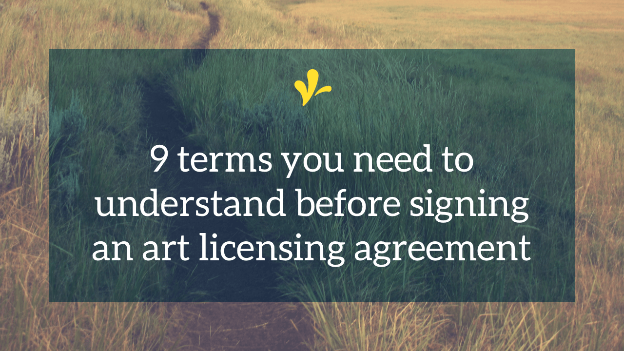 9 Terms You Need To Know Before Signing A Licensing Contract