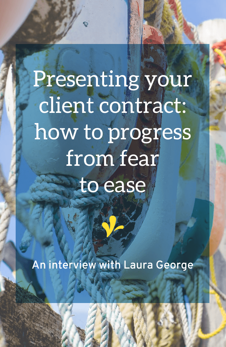 Presenting a client contract is an emotional rollercoaster. Click through to read my interview with Laura George where shares how she evolved from fear to ease when giving a client a contract. There's also some tips on how you can gain confidence in handing over your contract!