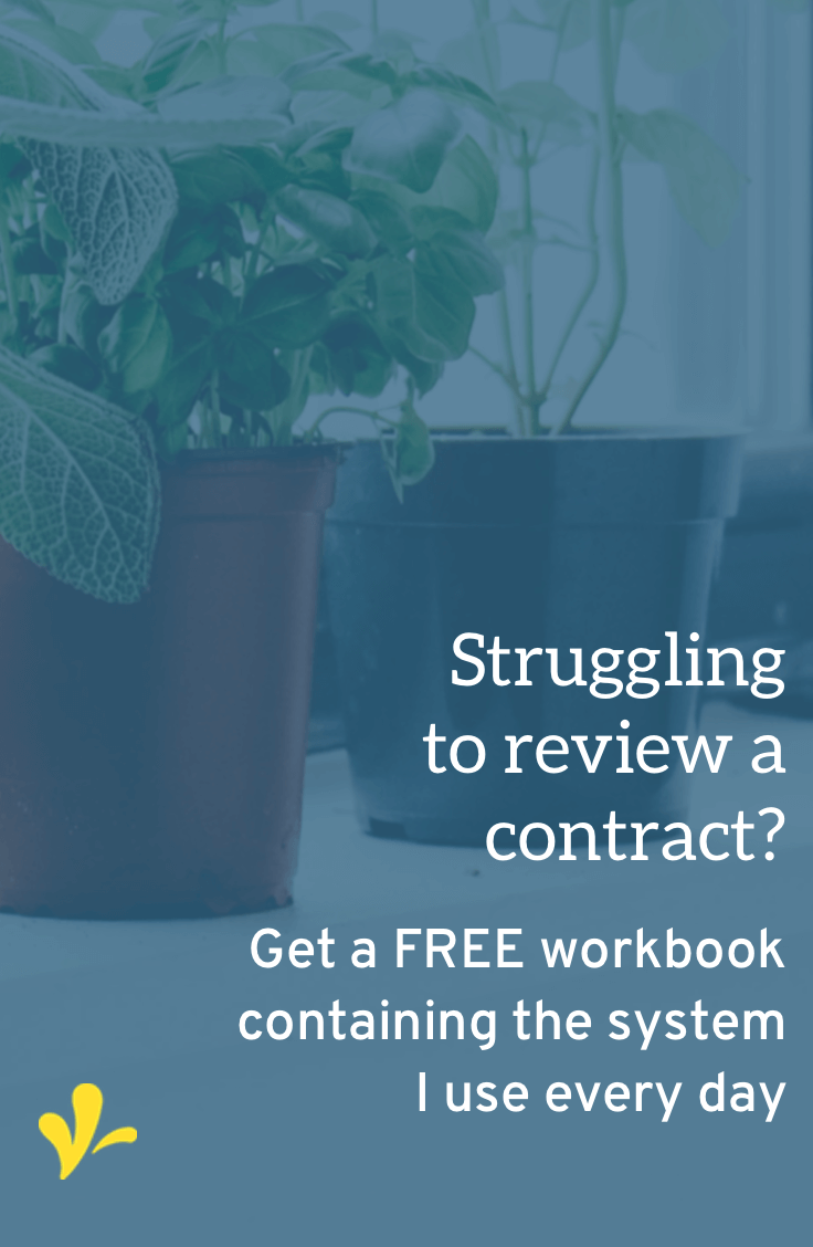 Learn the exact system I use to review a contract every day with this free workbook. Click through to get your copy and use it as a template to create your own system.