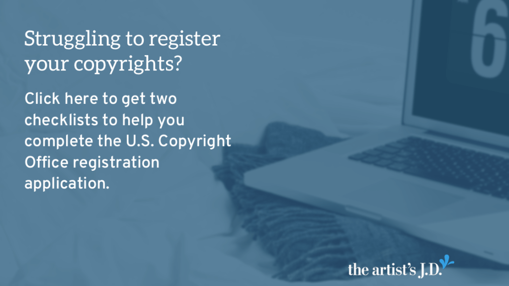 Struggling to register your copyrights? Get two checklists to help you complete the application. One if you are registering a single creation and the other if you are batching creations together.