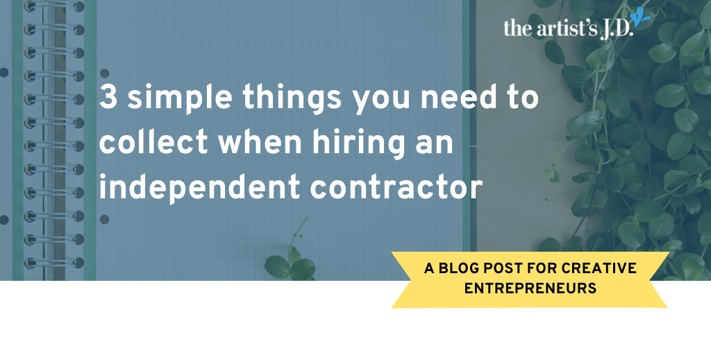 Are you hiring an independent contractor? Learn the three items you should collect in your digital files for each of your independent contractors.