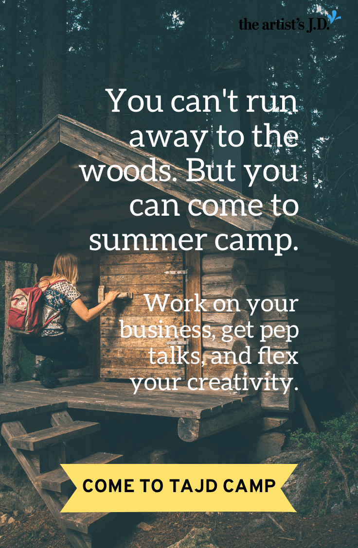 When tough days pile up, you might want to run away. Instead, come to summer camp! You\'ll work on your business, get pep talks, and flex your creativity. Click through to come to TAJD Camp!