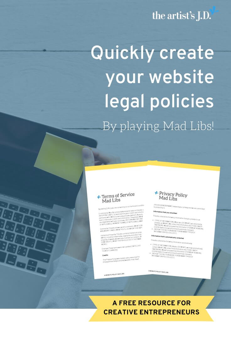 Quickly get a privacy policy and terms of service on your website by playing Mad Libs! Click through to download your free templates and have them on your website tomorrow.