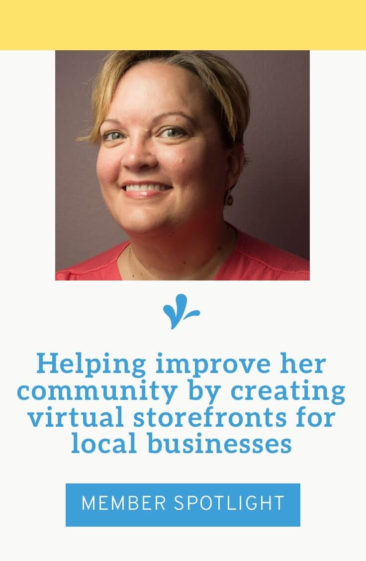 Elizabeth Hahn creates virtual storefronts for local businesses. She loves watching her clients succeed because it makes her community a better place to live.