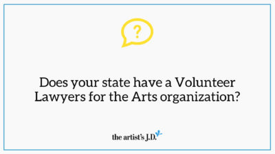 "Question mark and text saying, ""Does your state have a Volunteer Lawyers for the Arts organization?"""