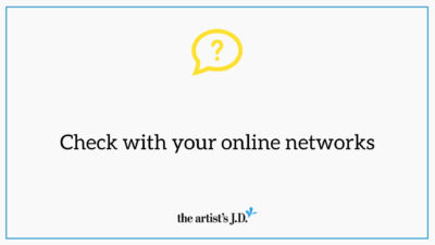 "Question mark and text saying, ""Check with your online networks"""