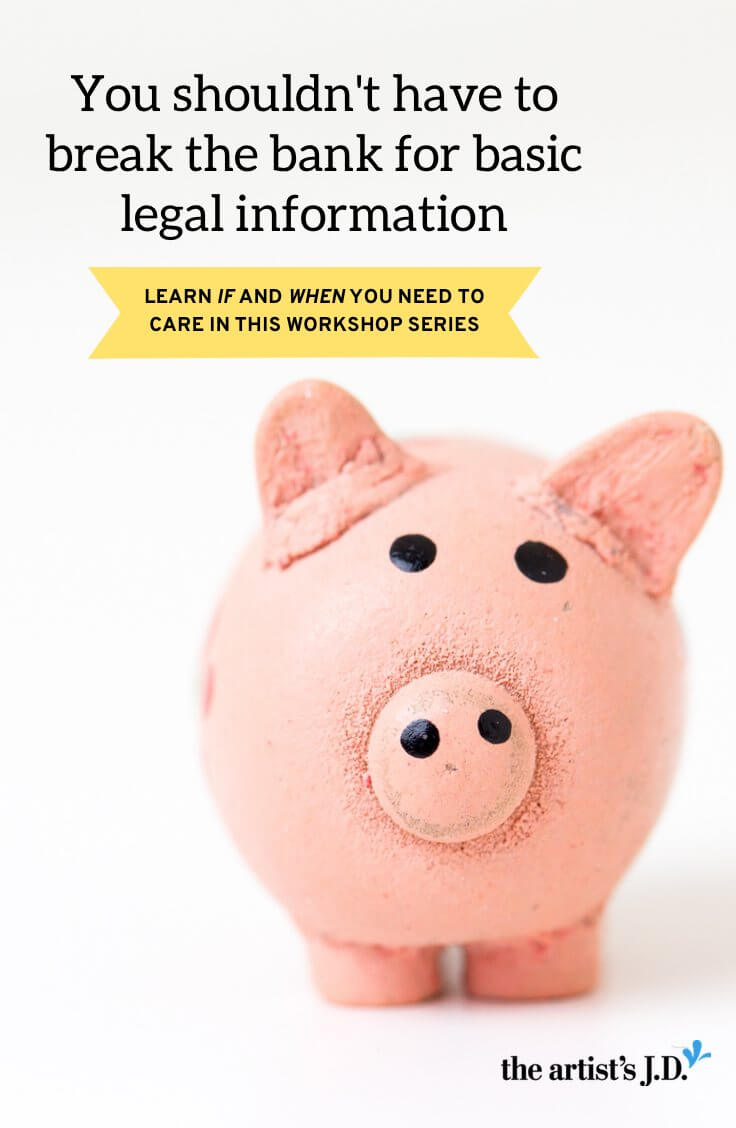 This summer, my goal is to help you discover if and when you need to care about specific legal topics. Click through to learn how to join me for this summer workshop series.